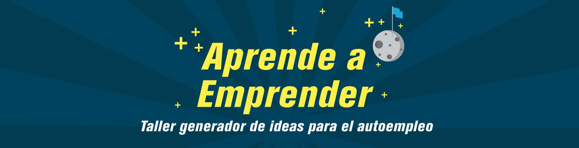 curso Aprende a Emprender. Taller generador de ideas para el autoempleo. La palma emprende